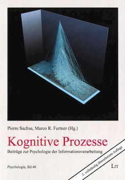 Buch zu Kognition, Wissen und Gedächtnisverarbeitung. Herausgeber: Pierre Sachse und Marco Furtner.