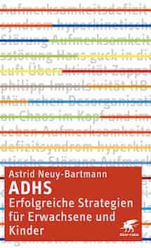 Buch zu ADHS bei Kindern und Erwachsenen vonAstrid Neuy-Bartmann.