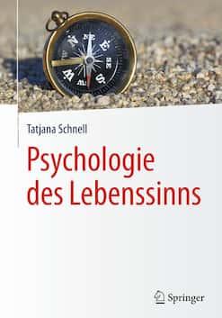Buch zu psychologischer Glücksforschung von Tatjana Schnell, Universität Innsbruck