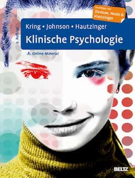 Lehrbuch Klinische Psychologie von Kring, Johnson und Hautzinger.