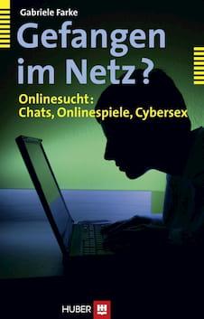 Buch zu Onlinesucht, Computerspielsucht und Cybersex