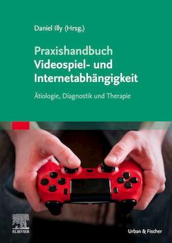 Fachliteratur Buch: Videospiel-und-Internetabhängigkeit