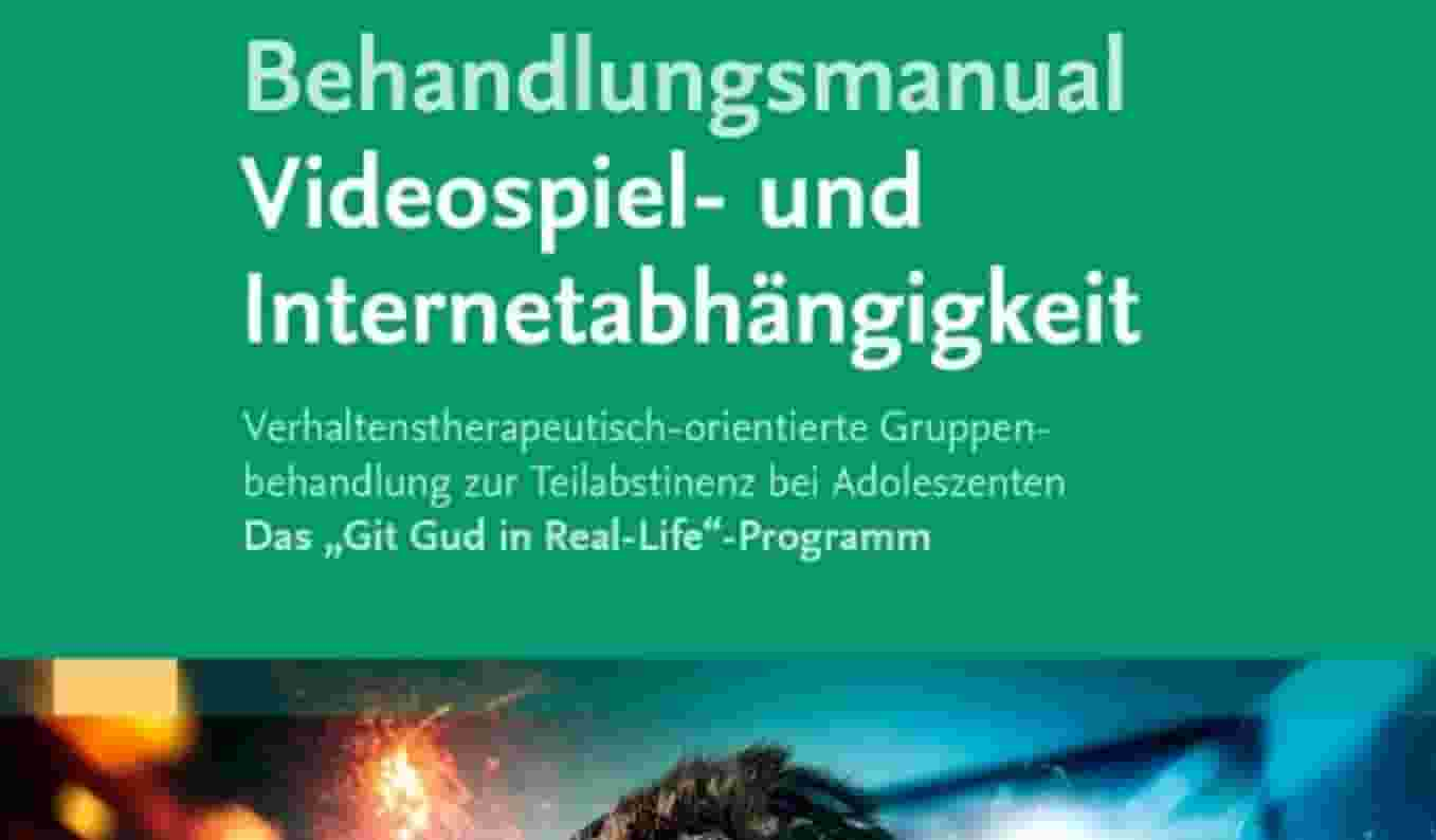 Behanldungsmanual Videospiel-Sucht Florack und Illy 2021